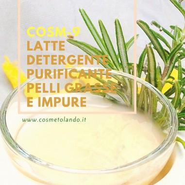 Home Latte detergente purificante pelli grasse e impure – COSM-9 COSM-9