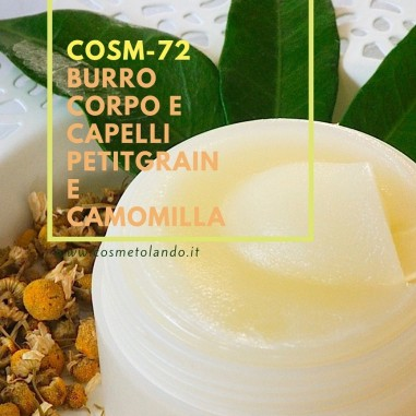Burro corpo e capelli petitgrain e camomilla – COSM-72