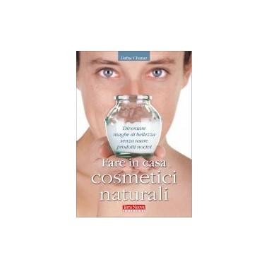 Libri cosmetica naturale Fare in Casa Cosmetici Naturali di Dafne Chanaz